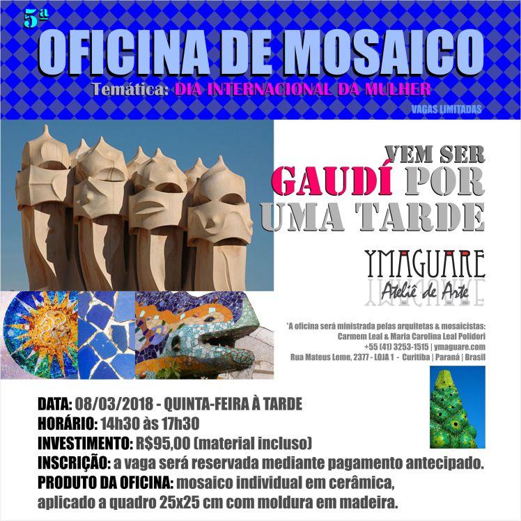 YMAGUARE 2018 - Flayer Ofinica Gaudi DIA da MULHER 8 de Março