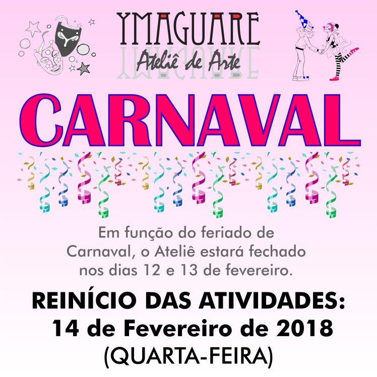 YMAGUARE - CARTAZ Recesso Carnaval 2018