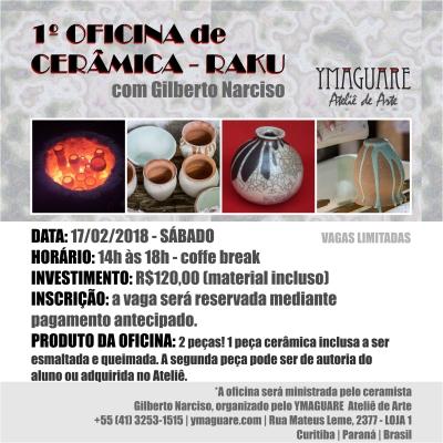 YMAGUARE 2018 - 1 OFICINA RAKU Gilberto Narciso - 17 de fevereiro de 2018